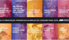 10 tendencias consumo 240x140 - Diez principales tendencias globales de consumo para 2019