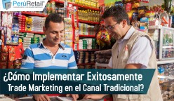 Cómo implementar exitosamente Trade Marketing en el Canal Tradicional-01