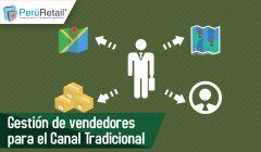 Gestión de vendedores para el Canal Tradicional 01 240x140 - Gestión de vendedores para el Canal Tradicional