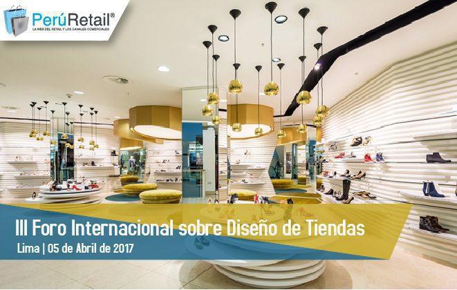 III Foro Internacional sobre Diseño de Tiendas | Perú Retail