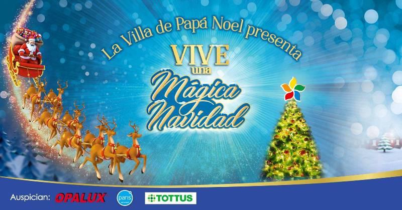 La Villa de Papa Noel - Perú: La Villa de Papa Noel regresa al Mall del Sur y Plaza Norte
