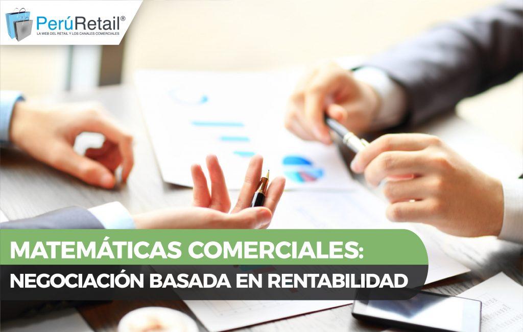 MATEMÁTICAS COMERCIALES 01 1024x651 - Matemáticas comerciales: Negociación basada en rentabilidad
