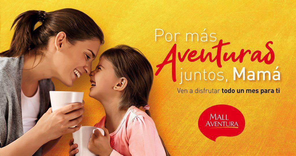 Mall Aventura 4 - Perú: ¿Qué actividades realizarán los malls y retailers por el Día de la Madre?