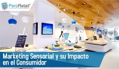Marketing sensorial y su impacto en el consumidor 01 240x140 - Marketing Sensorial y su Impacto en el Consumidor