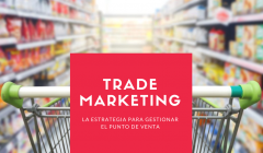 TRADE MARKETING 240x140 - ¿Cómo definir el trade marketing para el canal moderno?