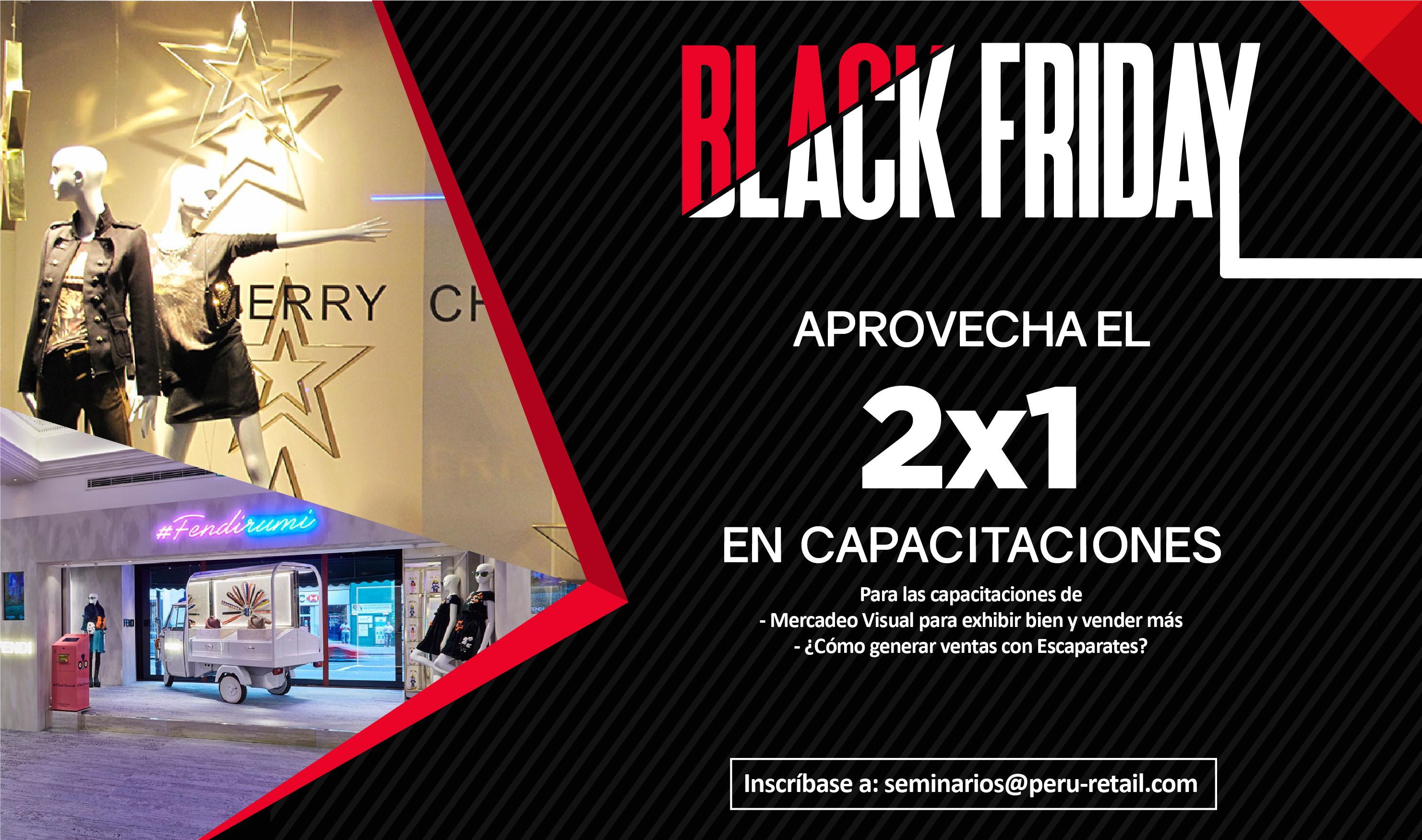 black fridays 01 - Solo por hoy aproveche el 2x1 en capacitaciones de Perú Retail