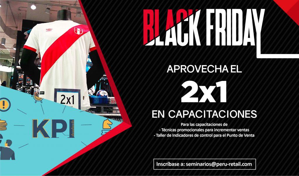 black fridays 02 1024x605 - Solo por hoy aproveche el 2x1 en capacitaciones de Perú Retail