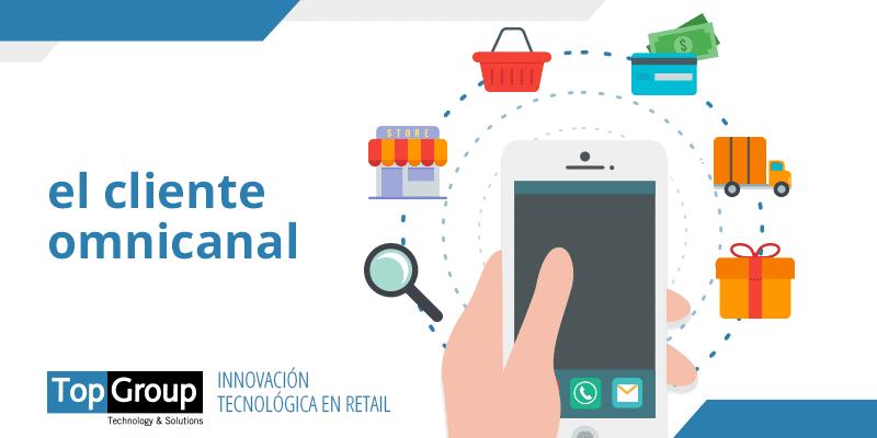 cliente omnicanal - La omnicanalidad debe ser la prioridad estratégica para los retailers