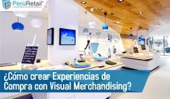 como crear experiencias de compra con visual merchandising-01