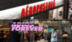"""forever 21 aeropostale peru retail 248x144 - Conoce a Simon, el grupo """"salvador"""" de las marcas retail en bancarrota"""