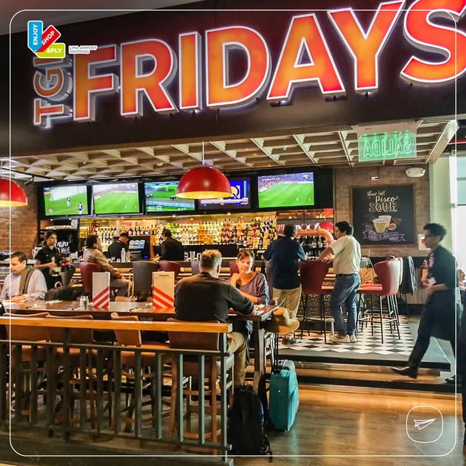 fridays 1 - Fridays ingresa al Aeropuerto Internacional Jorge Chávez