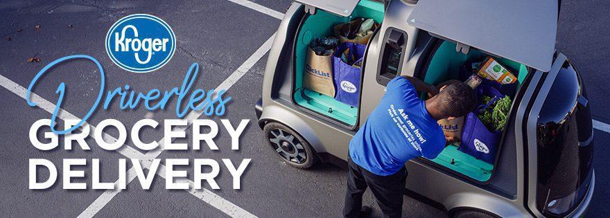 kroger driverless delivery - Estados Unidos: Kroger pone a prueba entregas con vehículos autónomos