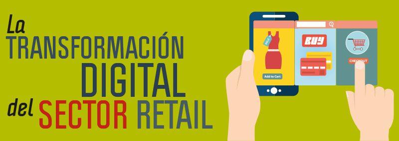 la transformacion digital en el sector retail 1 - ¿Cómo deben afrontar los retailers la experiencia de compra omnicanal?