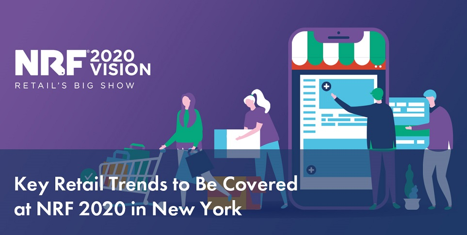 nrf 2020 in new york - NRF 2020: Los cambios del retail para mejorar la experiencia del cliente
