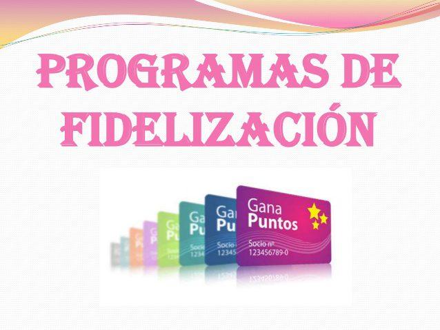 programas-de-fidelizacin-1-638