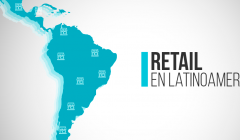 retail en latinoamerica 1 240x140 - Panorama, expectativa y cambios en el retail latinoamericano